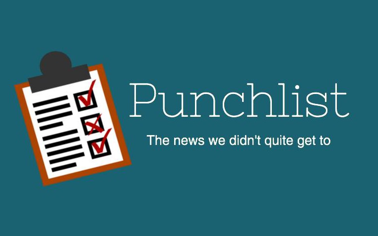 Punchlist The News We Didn T Quite Get To May 2015